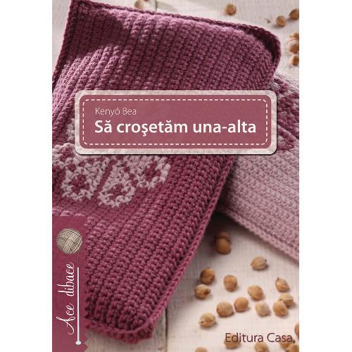 Sa Crosetam Una-Alta, Editura Casa