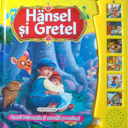 Citeste si Asculta Hansel si Gretel, Editura Girasol