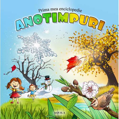 Prima Mea Enciclopedie - Anotimpuri
