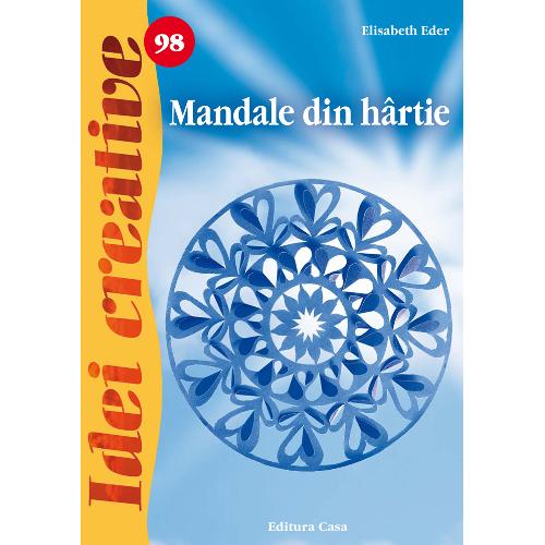Mandale din Hartie 98 - Idei Creative