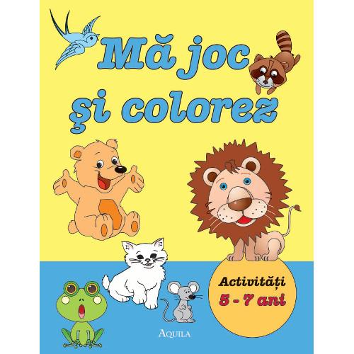 Ma Joc si Colorez - Activitati 5 - 7 ani