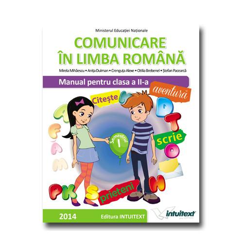 Manual de Comunicare in Limba Romana Clasa II Volum I