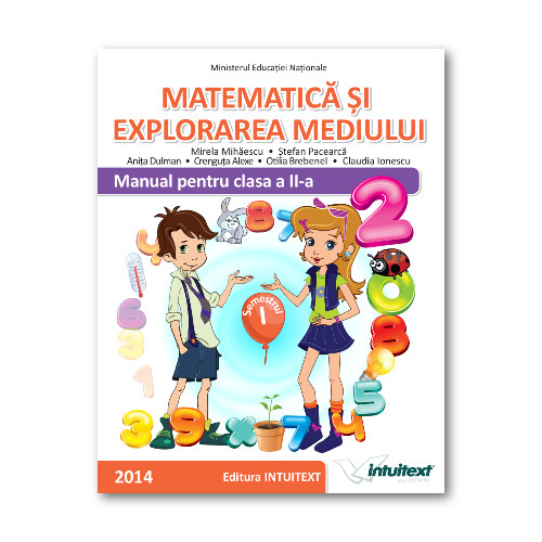 Manualul de Matematica si Explorarea Mediului Clasa II Volum I
