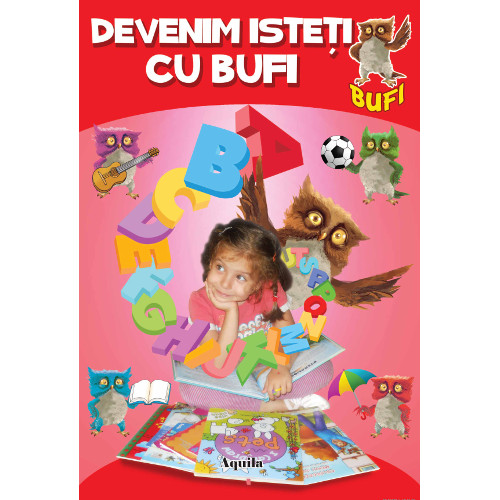 Devenim Isteti cu Bufi - Invatam Literele