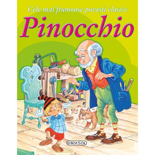 Cele Mai Frumoase Povesti Clasice Pinocchio