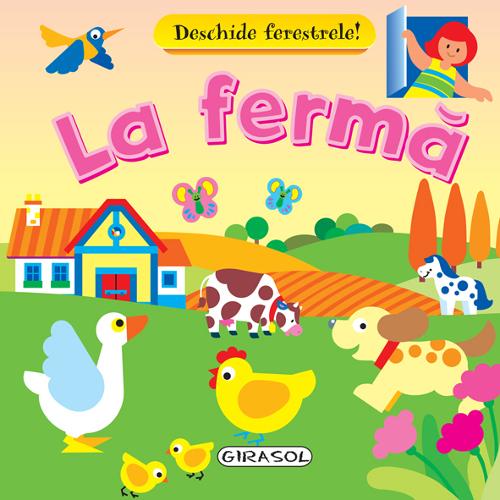 Deschide Ferestrele La Ferma