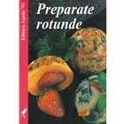 Preparate Rotunde, Editura Aquila