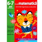 Activitati ingenioase si educative. Invat Matematica, 6-7 ani, GIRASOL