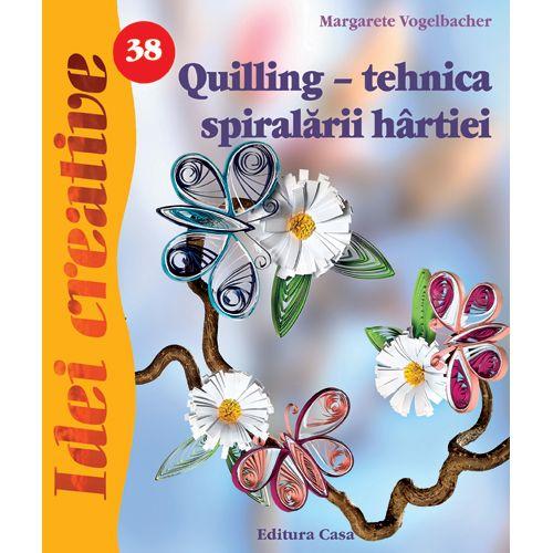 Quilling - Tehnica Spiralarii Hartiei 38 - Idei Creative