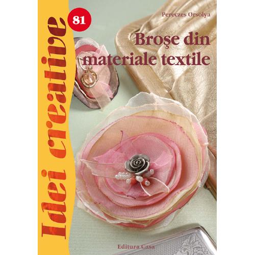 Brose din Materiale Textile 81 - Idei Creative