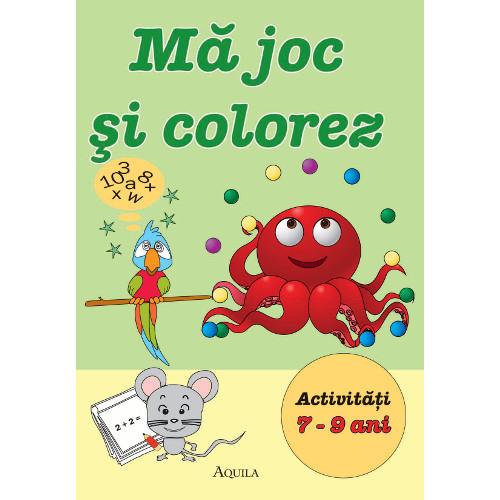 Ma Joc si Colorez - Activitati 7 - 9 ani