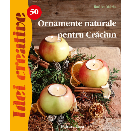 Ornamente Naturale pentru Craciun 50 - Idei Creative