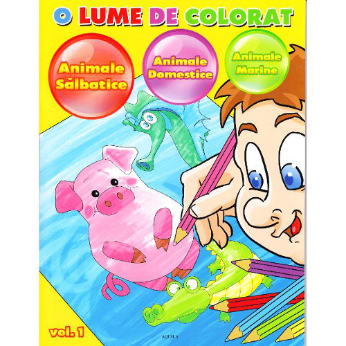 O lume de Colorat Vol 1 Animale