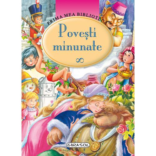Editura Girasol Povesti Minunate
