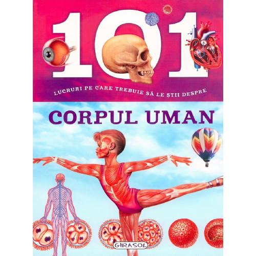 101 Lucruri despre Corpul Uman