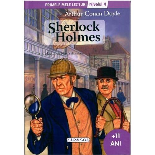 Primele Mele Lecturi Nivelul 4 - Sherlock Holmes