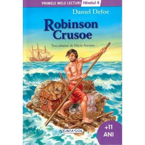 Primele Mele Lecturi Nivelul 4 - Robinson Crusoe