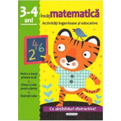 Activitati ingenioase si educative. Invat Matematica, 3-4 ani